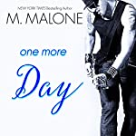One More Day: The Alexanders, Book 1   M. Malone