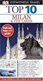 Milan and the Lakes, Dorling Kindersley Publishing Staff and Reid Bramblett, 0756642388