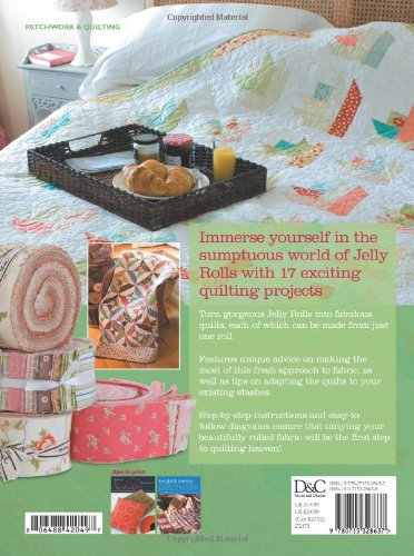 Jelly Roll Quilts: The Perfect Guide to Making the Most of the ...