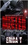 Mister, Mister: A Classic Hood Novel