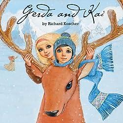 Gerda and Kai - The Snow Queen Book
