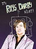 It's Rhys Darby Night