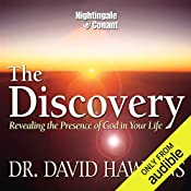 The Discovery: Revealing the Presence of God in Your Life   Dr. David Hawkins