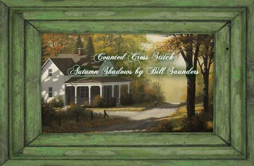 Bill Saunders' Autumn Shadows Counted Cross Stitch Chart (Autumn Chart)