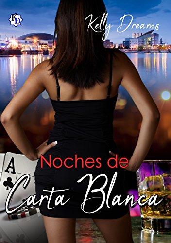 Noches de Carta Blanca (Serie Noches nº 1) (Spanish Edition)