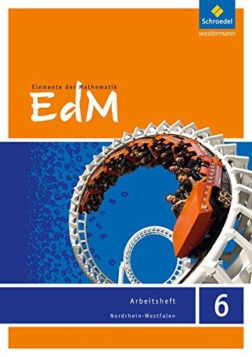 Elemente der Mathematik SI - Ausgabe 2012 für Nordrhein-Westfalen: Arbeitsheft 6