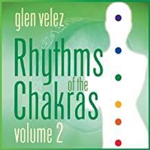 Rhythms of the Chakras, Vol. 2