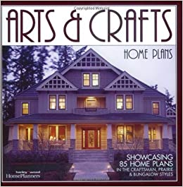 arts crafts home plans showcasing 85 home plans in the craftsman prairie and bungalow styles home planners 9781931131261 amazoncom books - Arts Crafts Home Plans