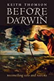 Before Darwin, Keith Stewart Thomson, 030012600X