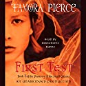 First Test: Book 1 of the Protector of the Small Quartet Hörbuch von Tamora Pierce Gesprochen von: Bernadette Dunne