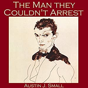 The Man They Couldn't Arrest Audiobook