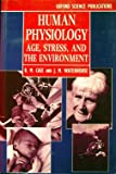 Human Physiology : Age, Stress, and the Environment, , 0192622641