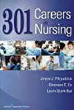 301 Careers in Nursing (Volume 1)
