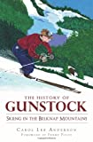 The History of Gunstock: Skiing the Belknap Mountains (Sports)