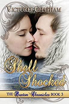 Shell Shocked: Novella (The Buxton Chronicles Book 3) by [Chatham, Victoria]