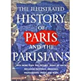 The Illustrated History of Paris and the Parisians, Robert Laffont, 0828839964