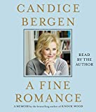 By Candice Bergen - A Fine Romance (Unabridged) (2015-04-22) [Audio CD]