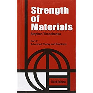 STRENGTH OF MATERIALS 3ED PART 2 ADVANCED THEORY AND PROBLEMS (PB 2002)