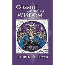 Cosmic Grandma Wisdom
