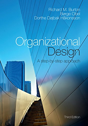 Download Organizational Design: A Step-by-Step Approach Pdf