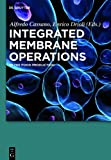 Integrated Membrane Operations : In the Food Production, , 3110284677