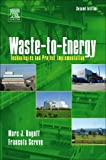 Waste-to-Energy, Second Edition: Technologies and Project Implementation