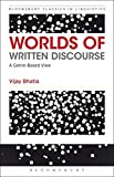 img - for Worlds of Written Discourse: A Genre-Based View (Advances in Applied Linguistics) by Vijay Bhatia (2014-09-25) book / textbook / text book