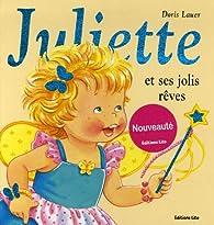 Juliette et ses jolis rêves par Doris Lauer