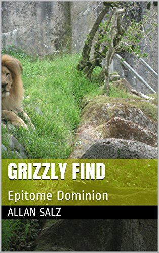 Grizzly Find: Epitome Dominion (Tandem Recruiters Book 2) ()
