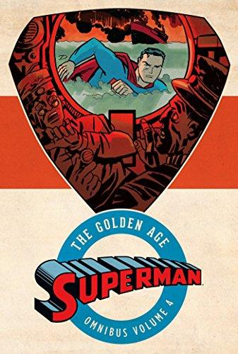 Superman The Golden Age Omnibus