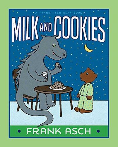 Milk and Cookies (A Frank Asch Bear Book) by Frank Asch (2015-03-10)