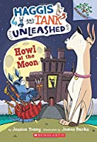 Howl at the Moon: A Branches Book