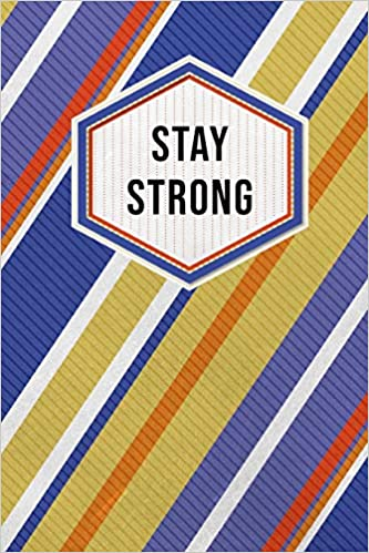 Stay Strong: Journal Notebook Motivational Journaling Thoughts And Memories Keepsake - Blue Yellow Red Stripes por Blueprint Journal