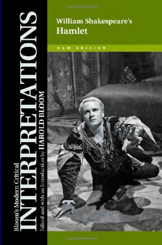 William Shakespeare's Hamlet (Bloom's Modern Critical Interpretations (Hardcover))