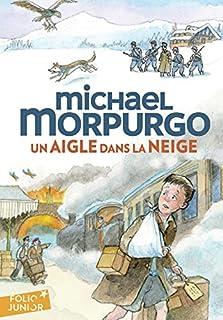 Un aigle dans la neige, Morpurgo, Michael