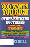 God Wants You Rich, Florence Bulle, 0871232642