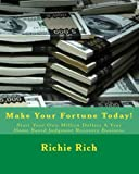 Start Your Own Million Dollars a Year Home Based Judgment Recovery Business, Richie Rich, 1460931742