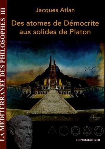 Des atomes de Dmocrite aux solides de Platon
