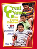 Great Games for Young Children, Rae Pica, 0876590067