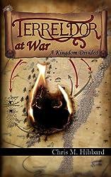 Terreldor at War: A Kingdom Divided (Adventures in Terreldor Book 2)