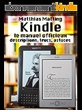 Kindle – le manuel officieux. Descriptions, trucs, astuces