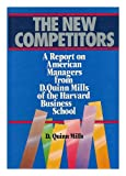 The New Competitors, D. Quinn Mills, 0471810266