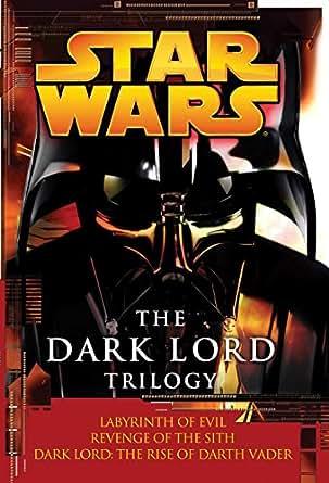 The Dark Lord Trilogy: Star Wars Legends: Labyrinth of ... Labyrinth Of Evil