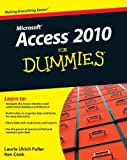 img - for Access 2010 For Dummies by Laurie Ulrich Fuller (28-May-2010) Paperback book / textbook / text book