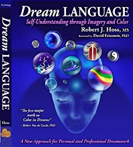 Dream Language: Self-Understanding through Imagery and Color by [Hoss, Robert J]