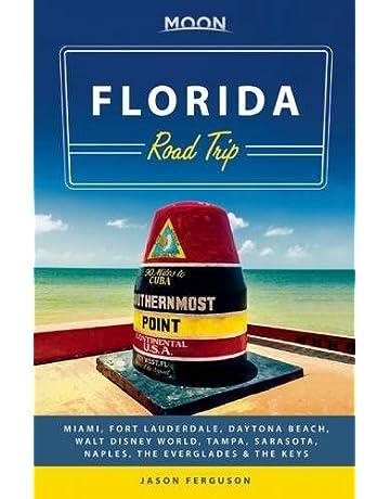 Moon Florida Road Trip: Miami, Fort Lauderdale, Daytona Beach, Walt Disney World