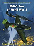 MiG-3 Aces of World War 2 (Aircraft of the Aces)