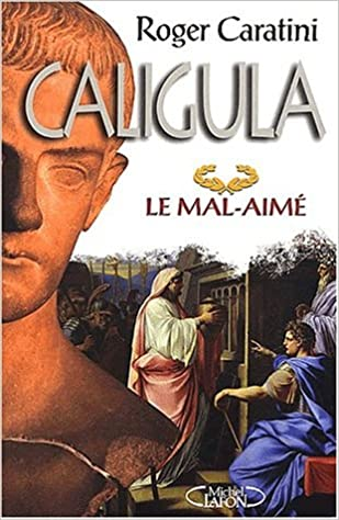 Download Caligula, le mal-aimé epub pdf