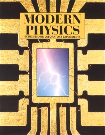 Exercises and Experiments in Modern Physics
