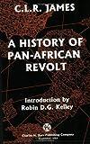 History of Pan-African Revolt, C. L. R. James, 0882862251